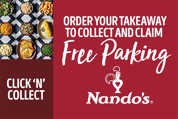 Nando's FREE PARKING WHEN YOU CLICK & COLLECT
