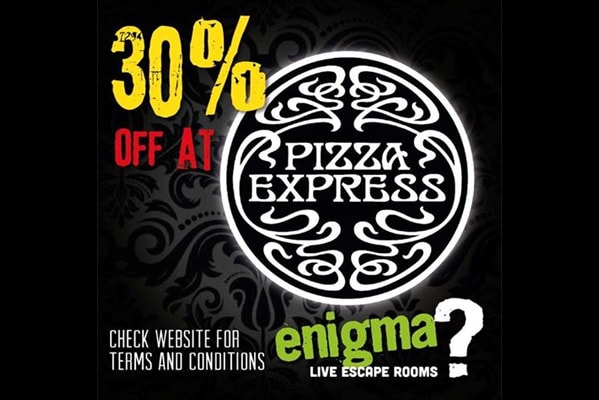 Enigma Live Escape Rooms 30% OFF AT PIZZA EXPRESS WHEN YOU SHOW ENIGMA BOOKING CONFIRMATION