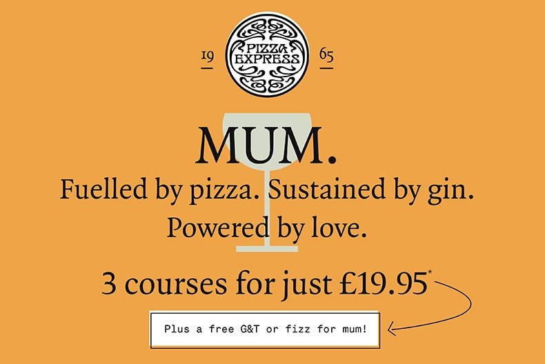 3 COURSE MEAL & G&T FOR MUM AT PIZZA EXPRESS