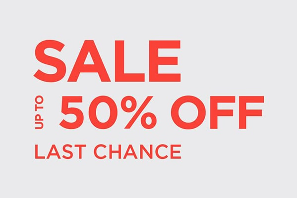E-Newsletter UP TO 50% OFF SALE